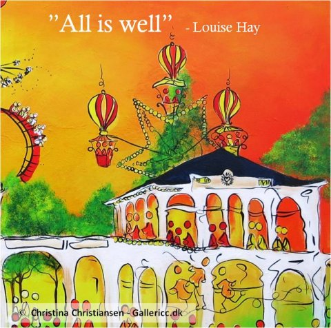 Louise Hay All is well