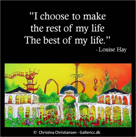 I choose the rest of my life
